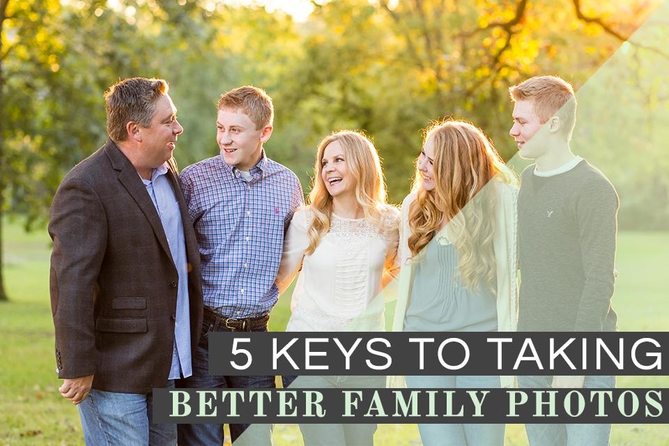5 keys to better family photos