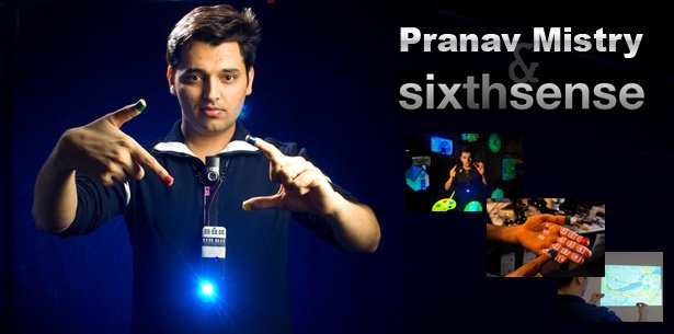 Pranav Mistry and his Sixthsense Project