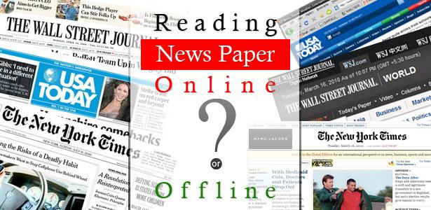 Reading Newspaper Online or Offline?
