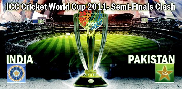 ICC Cricket World Cup 2011- Semi-Finals Clash - India Vs Pakistan