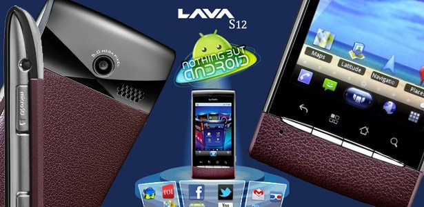 Lava Mobiles Launch Its First Android Smartphone S12 in India for INR 9999