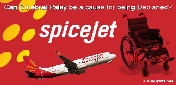 CAN CEREBRAL PALSY BE A CAUSE FOR BEING DEPLANED?