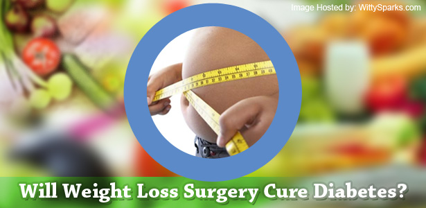 Will Weight Loss Surgery Cure Diabetes?
