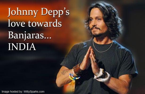 Johnny Depp's love towards Banjaras... INDIA