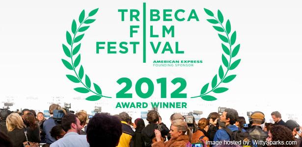 2012 Tribeca Film Festival Awards