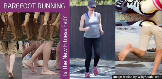 Barefoot Running - Is the new Fitness Fad?