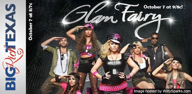 Watch the new seasons of Big Rich Texas and Glam Fairy this Sunday onwards