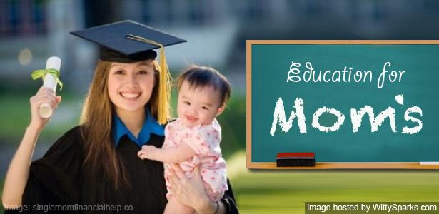 Education for Moms