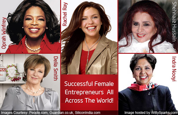 Successful Female entrepreneurs all across the world