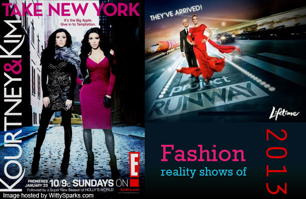 Fashion Reality Shows of 2013