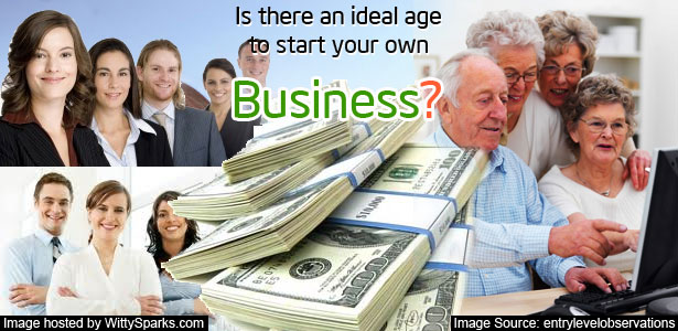 Is there an ideal age to start your own Business?