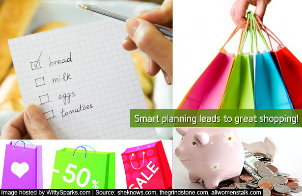 Smart planning leads to great shopping!