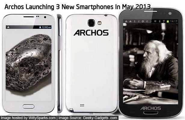 Archos Launching Three Android Smartphones in May