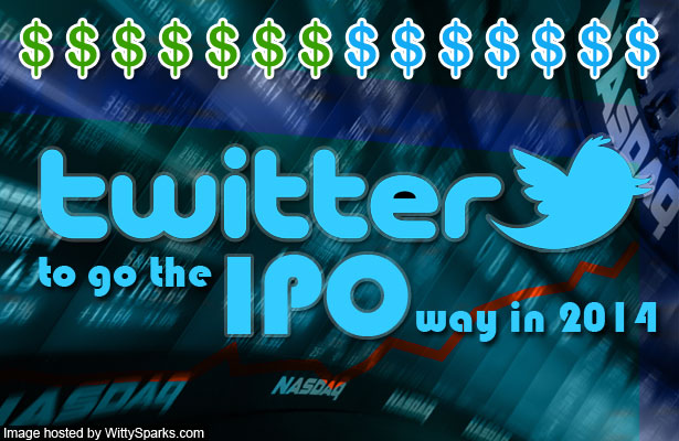It's time for Twitter to go the IPO way in 2014?