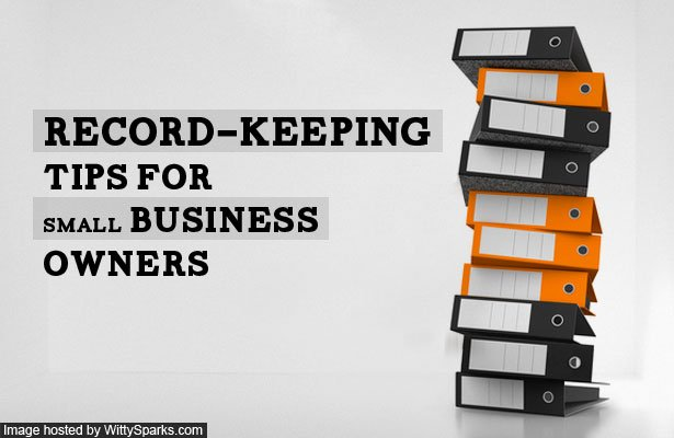 Record-keeping Tips for Small Business Owners
