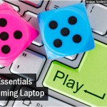 Essentials of a Gaming Laptop