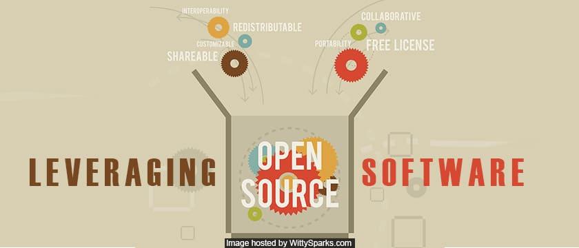 Leveraging Open source software