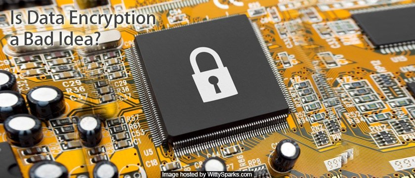 Is Data Encryption Bad or Good?
