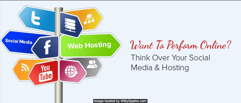 Think Over Your Social Media & Hosting To Perform Online
