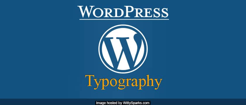 Typography in Wordpress powered website