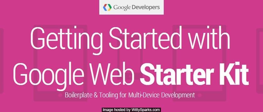 Google Web Starter Kit Boilerplate & Tooling for Multi-Device Development