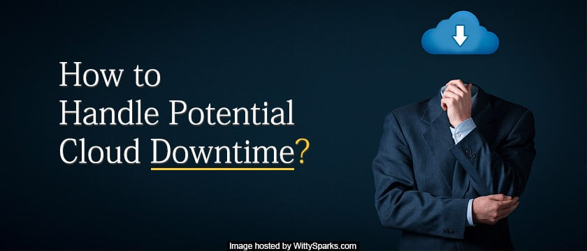 Handle Potential Cloud Services Downtime