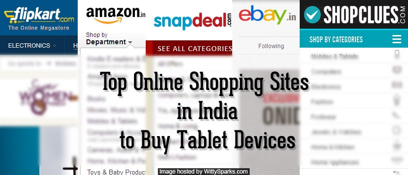 Online Shopping sites in India to buy a Tablet Device