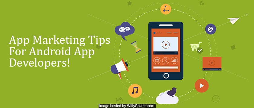 Apps Marketing Tips for Android Apps Developer