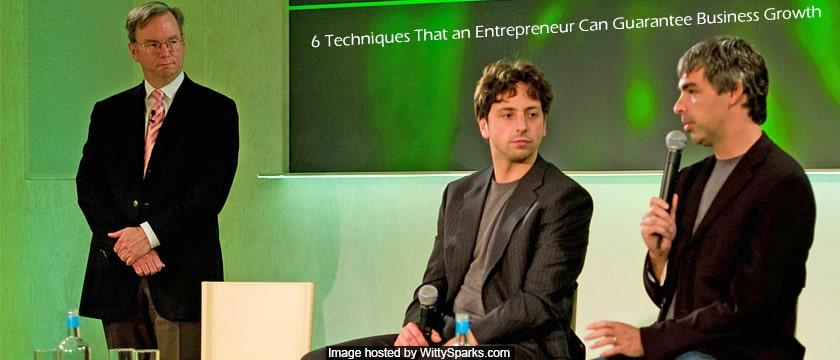 Entrepreneur Techniques for Guarantee Business Growth