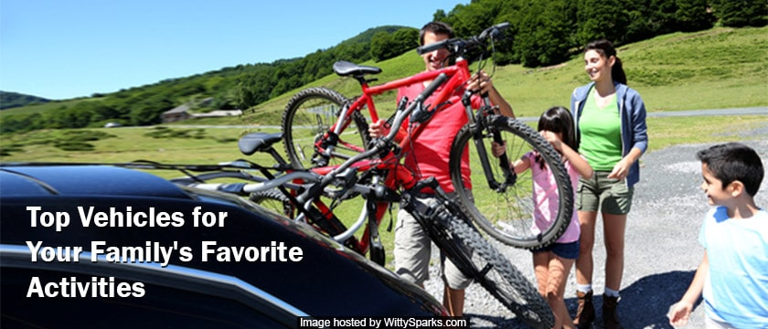 Top vehicles to consider for family activities