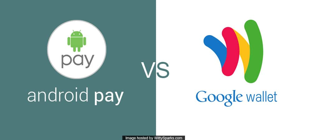 Android Pay vs Google Wallet