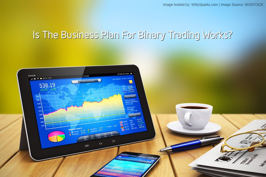 Binary Trading works for your Business?