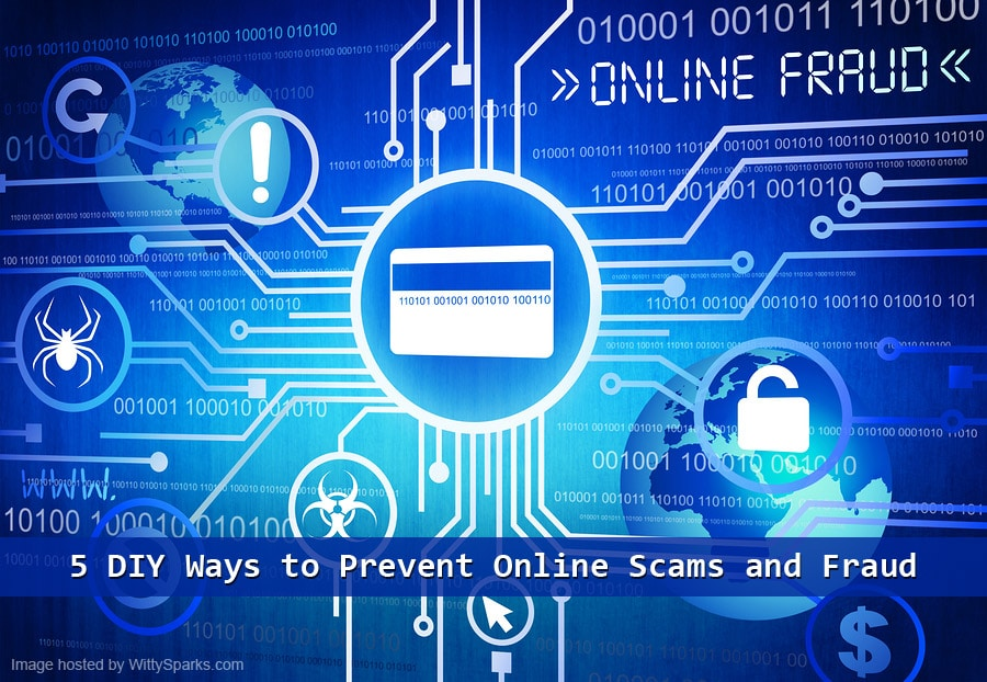 DIY ways to prevent online scams and fraud