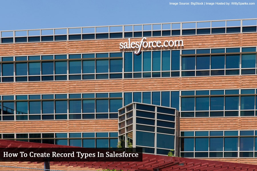 Create Record Types in Salesforce