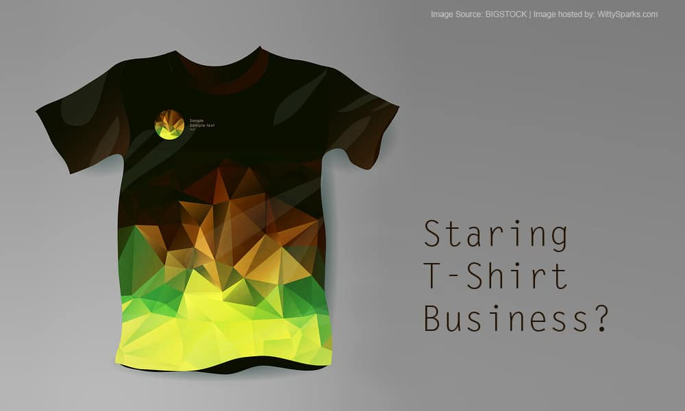 Simple Ways: How To Start t-shirt Business At Competitive Cost