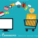 E-commerce Website Design Tips