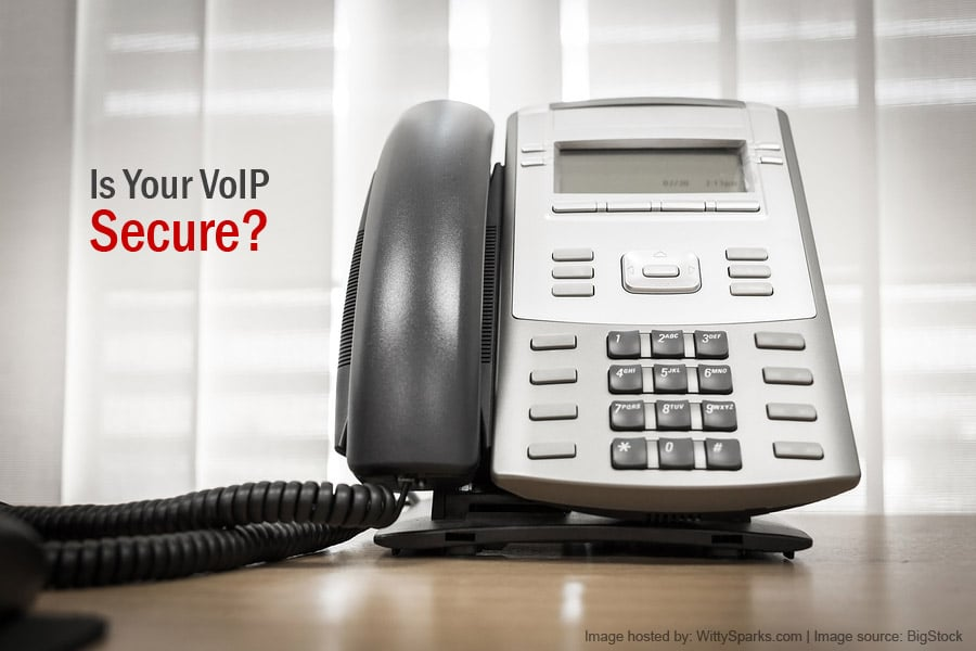 Is your VoIP Secure?
