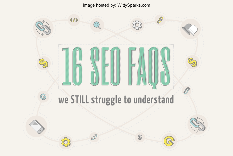 16 SEO FAQs or Facts or Techniques