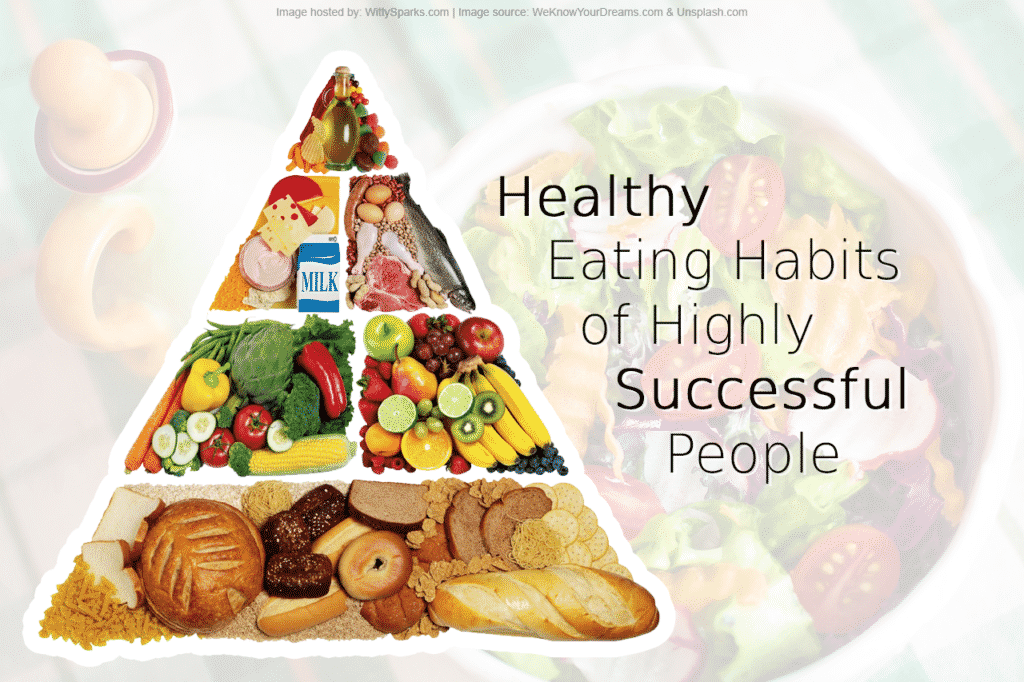 Healthy Eating Habits Of Famous Successful People
