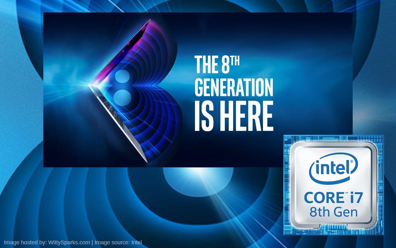 8th Generation Intel® Core™ Processors