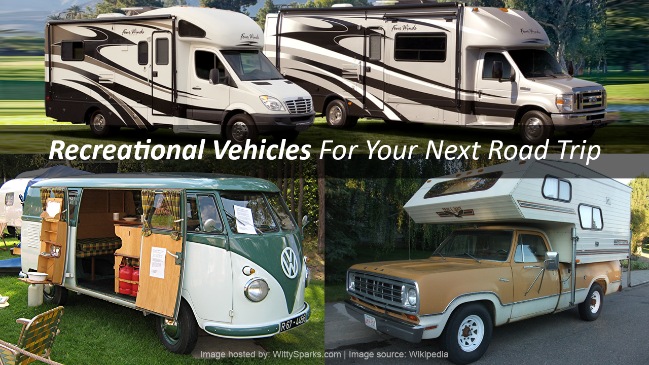 Recreational Vehicles for your next road trip