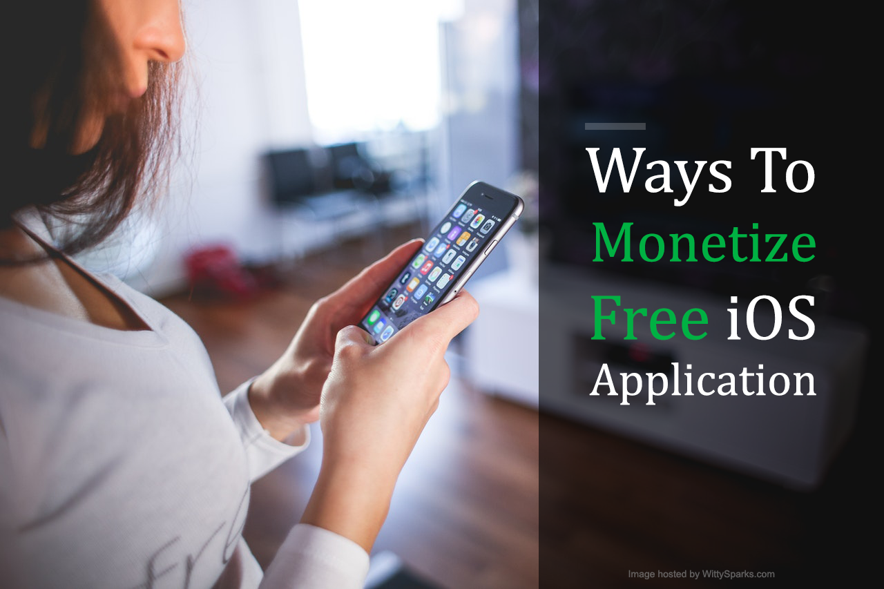 How do Free iPhone iOS Apps Make Money