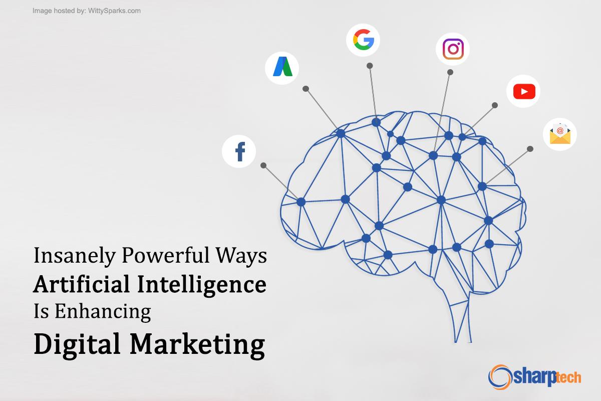 Powerful ways Artificial Intelligence is enhancing Digital Marketing