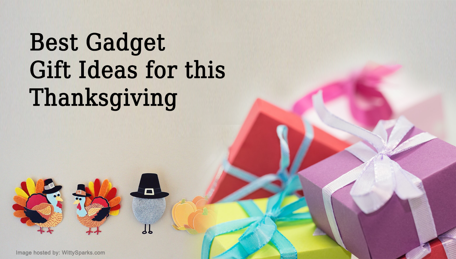 Thanksgiving Day: Best Gadget Gift Ideas for this Year
