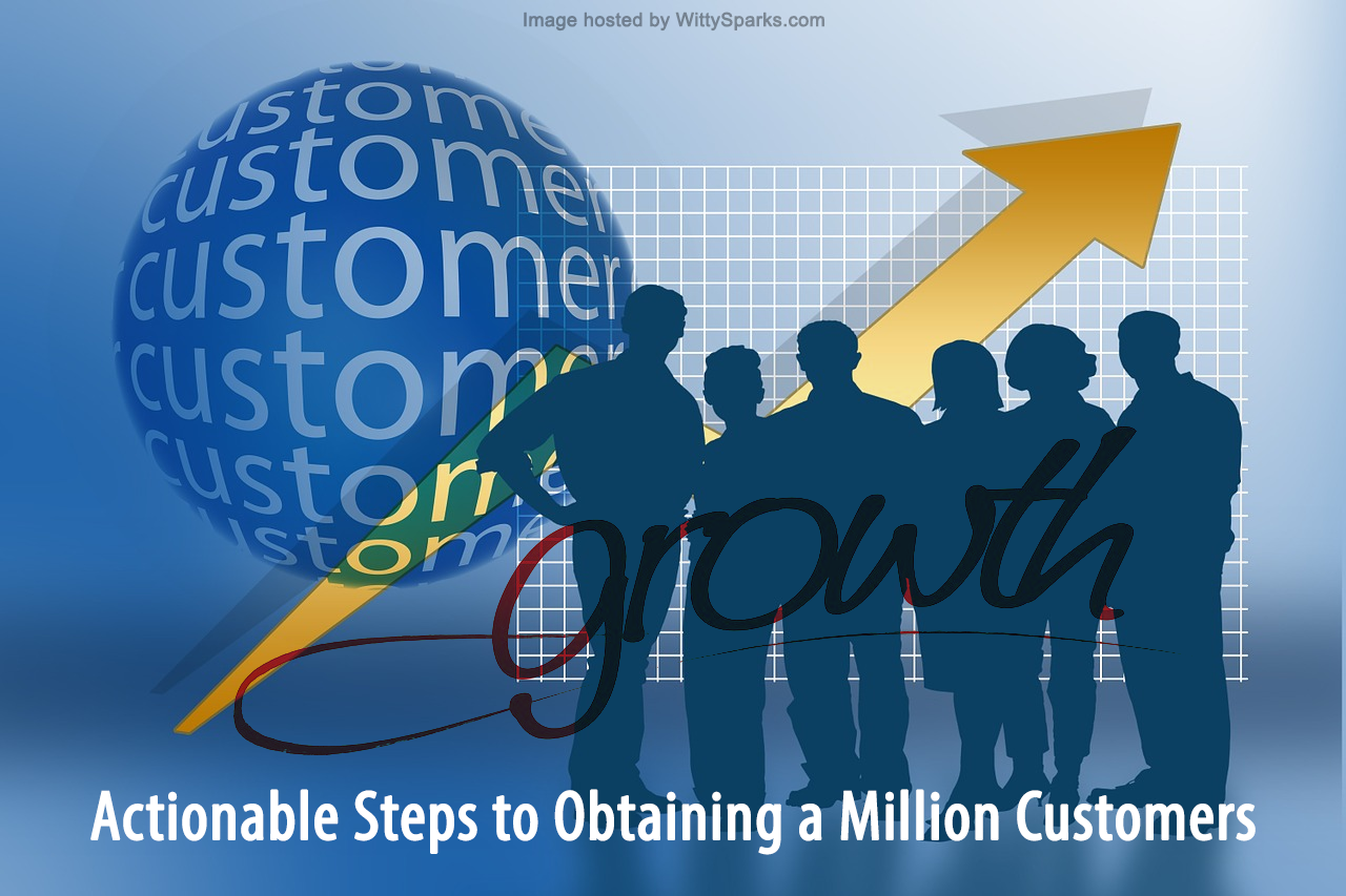 Turning One Thousand Customers into One Million