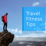 Business - Travel Fitness Tips
