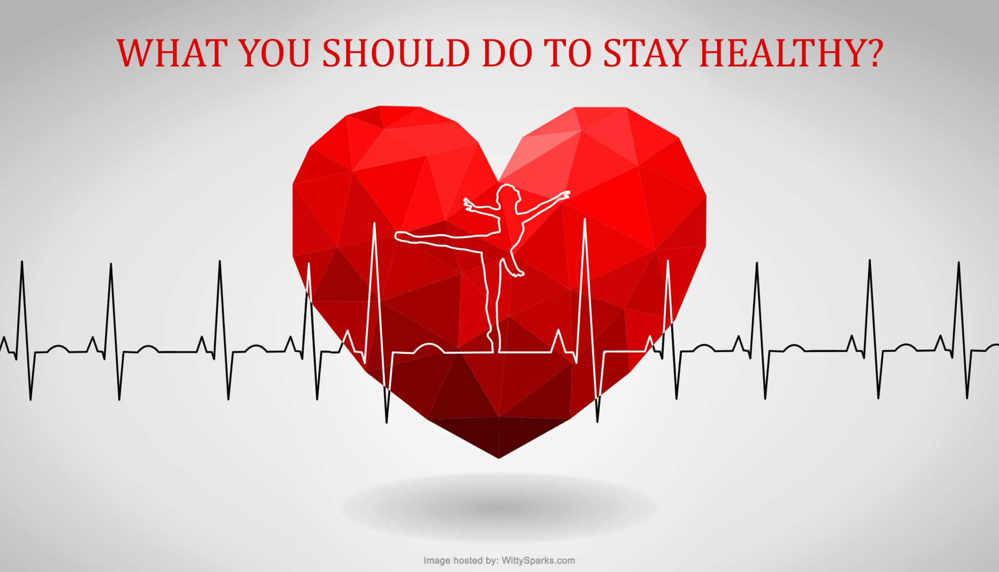 Things to do to stay healthy