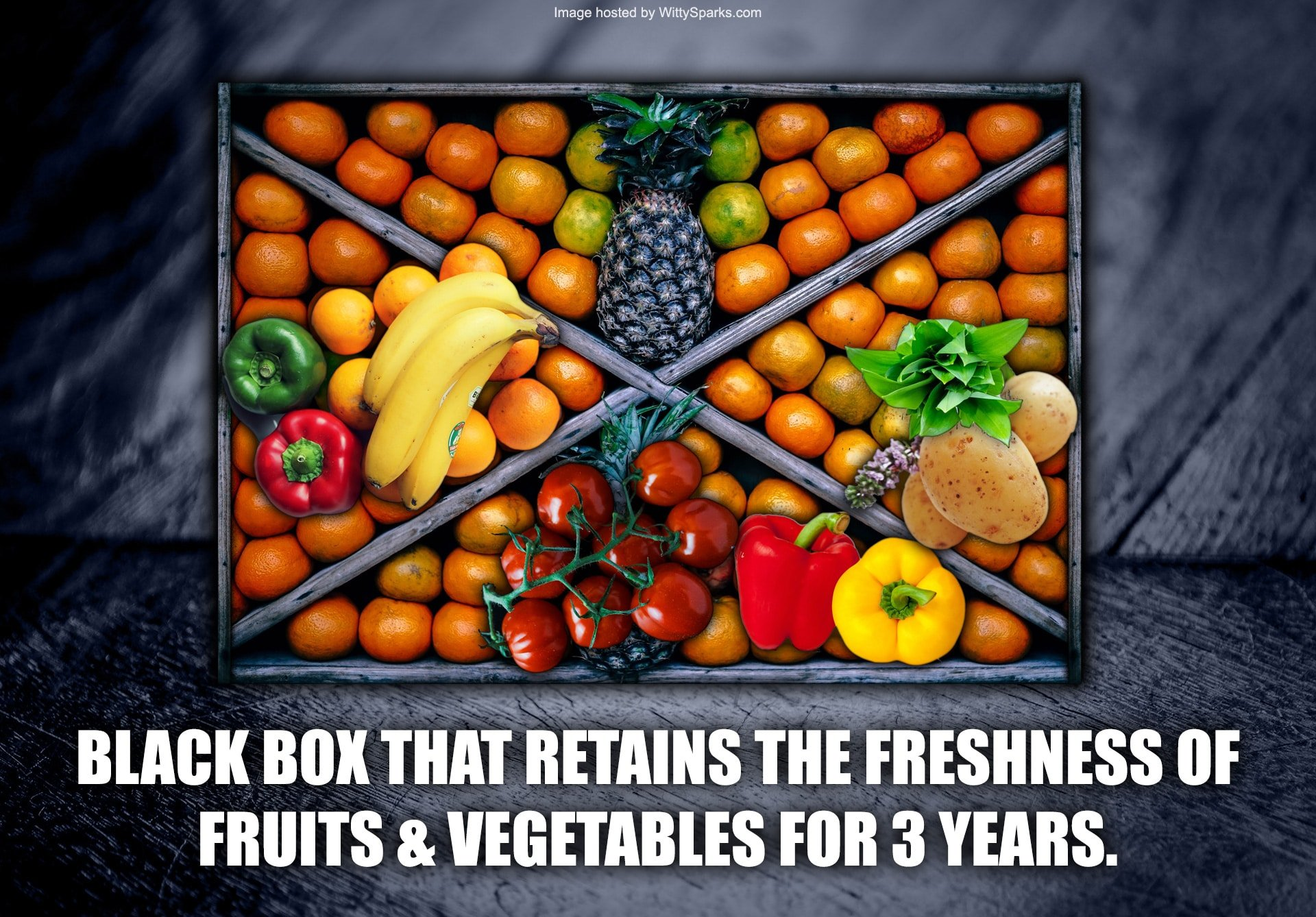 Black box that retains the freshness of fruits & vegetables for 3 years