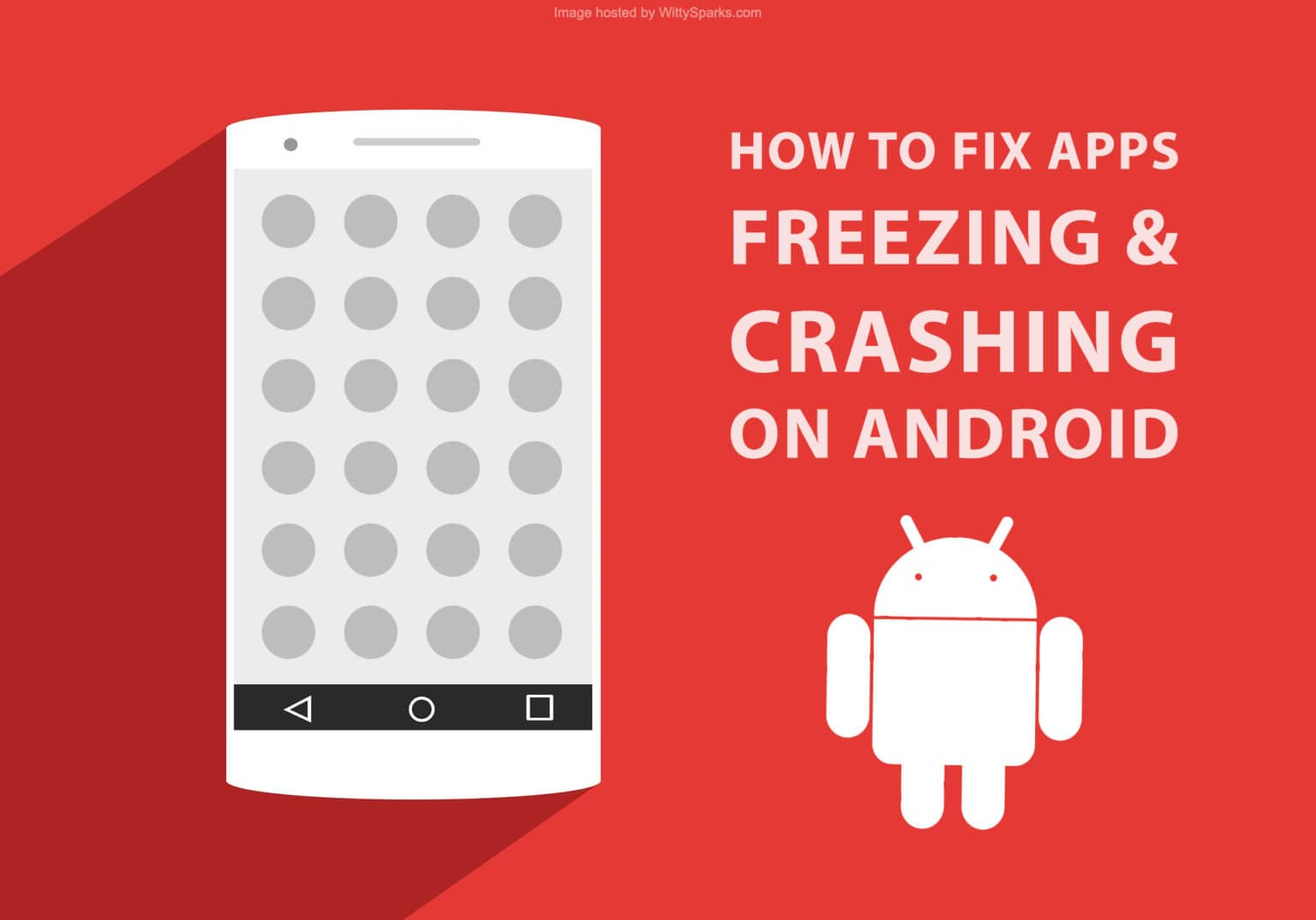 Fix Apps Freezing and Crashing Android