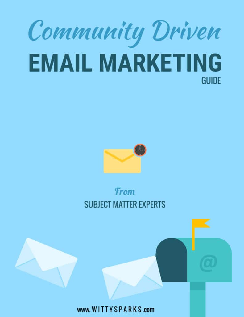 Exclusive Community Driven Email Marketing Guide
